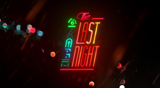 The Last Night, Born Of The 2014 Cyberpunk Jam