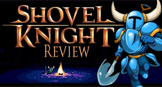 Shovel Knight Review – Can you dig it?