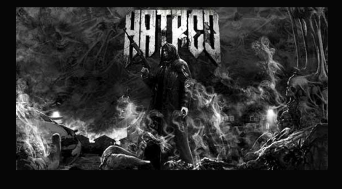 HATRED, You'll Be Releasing Your Disturbing Reign Of Terror Soon