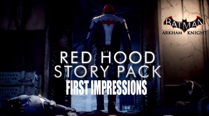 Batman: Arkham Knight, First Impressions Of The Extended Red Hood Trailer