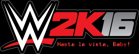 wwe 2k16 hasta la vista