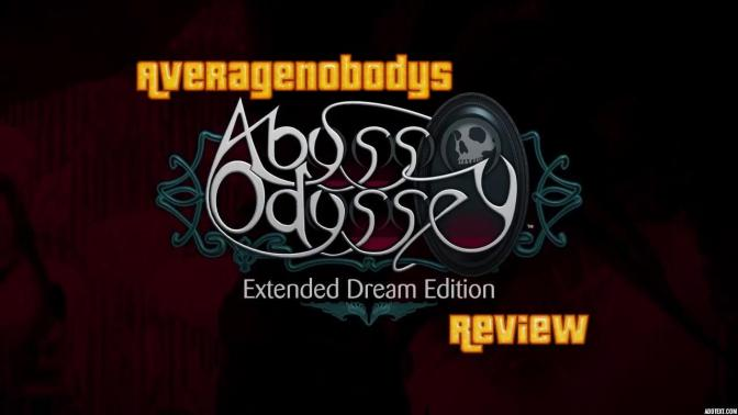 Review Abyss Odyssey: Extended Dream Edition