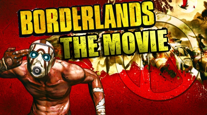 Lionsgate And Gearbox Software Ink A Deal To Bring The 'Borderlands' Videogame To The Big Screen