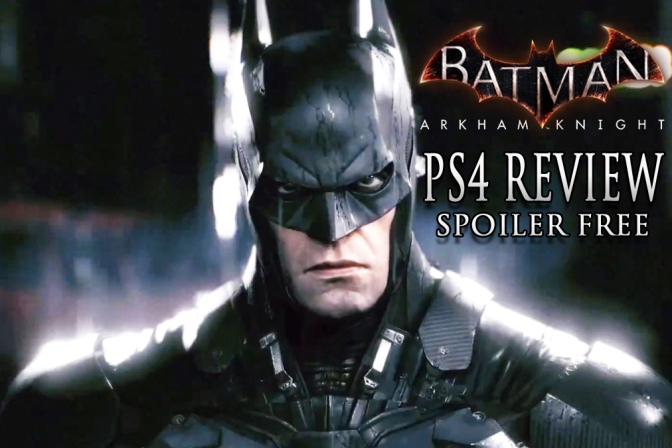 Batman: Arkham Knight, The Long Awaited Spoiler Free PS4 Review
