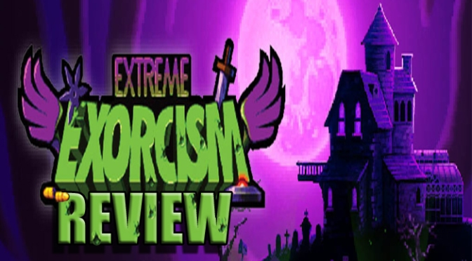 Extreme Exorcism, Should The Power Of Gaming Compel You To Play? PS4 Review