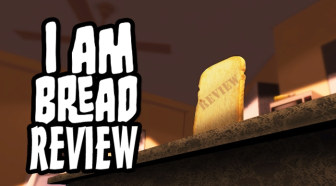 I Am Bread, The Incredibly Delicious PS4 Review