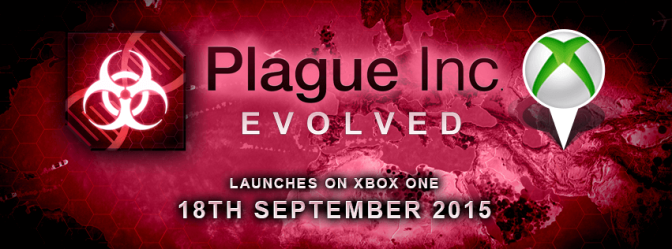 Plague Inc: Evolved Will Be Infecting The Xbox One This Week, How Will You Leave Your Mark On Civilization?