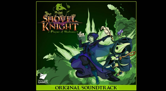 "Jake ""Virt"" Kaufman Brings More Authentic 8-Bit Music To Shovel Knight: Plague of Shadows With New OST Available So 'Name Your Price'"