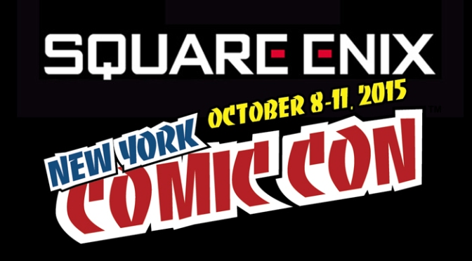 Square Enix Reveals Their Complete Lineup For New York Comic Con 2015
