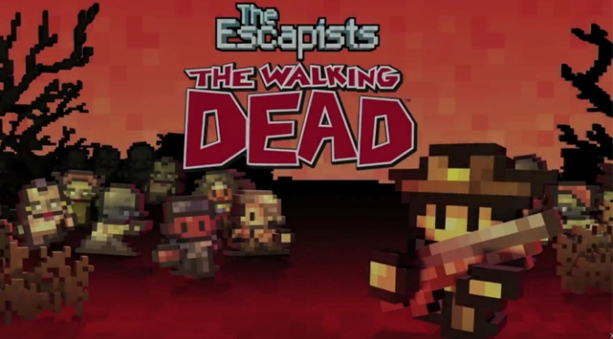 It's Official, The Escapists: The Walking Dead Will Be Released Next Week On Xbox One & PC