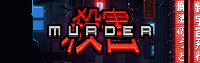 The Cyberpunk Point & Click Thriller, MURDER, Goes On Sale Tomorrow For PC, IOS, & Android Devices