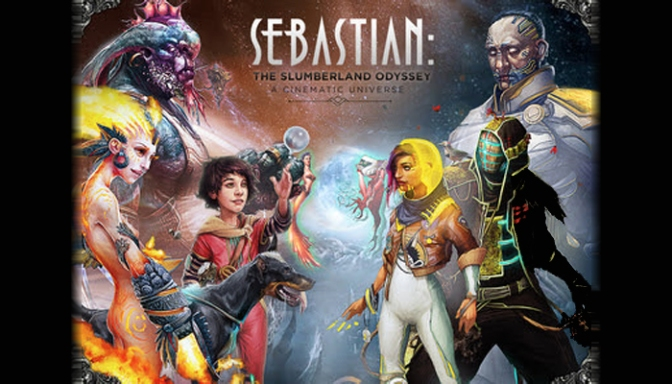 The Breathtaking Science Fantasy Series, Sebastian: The Slumberland Odyssey Needs Your Attention On Kickstarter