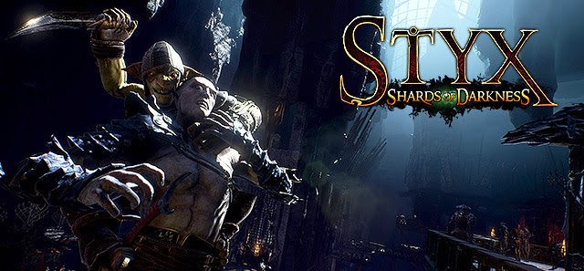 Styx The Master Of Stealth & Shadows, Has Not So Quietly Revealed Styx: Shards Of Darkness