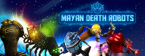 The Mayan Death Robots Have Descended Upon PC Gamers To Eradicate Them, Much Like The Mayan Civilization