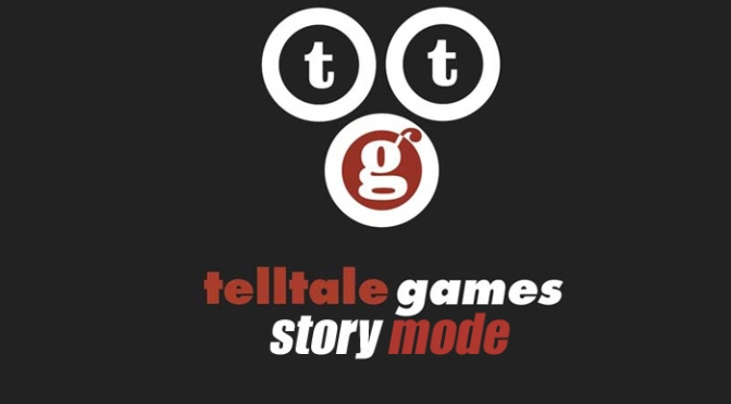 Telltale Games: Story Mode, Enlightening 30 Minute Documentary Created By Magnum Opus Games