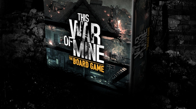 11 Bit Studios This War Of Mine Is Taking The Intensity Of War To The Tabletop
