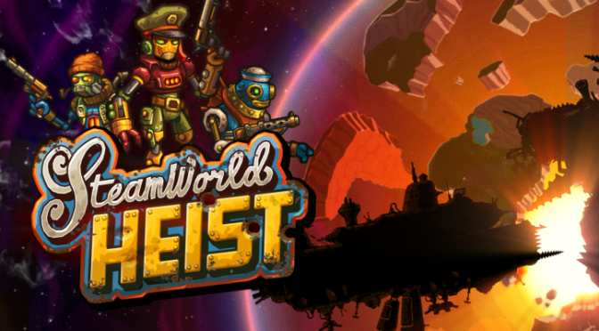 SteamWorld Heist Will Be Unleashing Their Rag-Tag Steampunk Robot Smugglers Soon