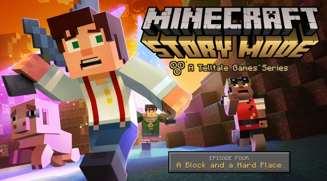 "Minecraft: Story Mode Episode 4 ""A Block And A Hard Place"" Is Coming Soon"