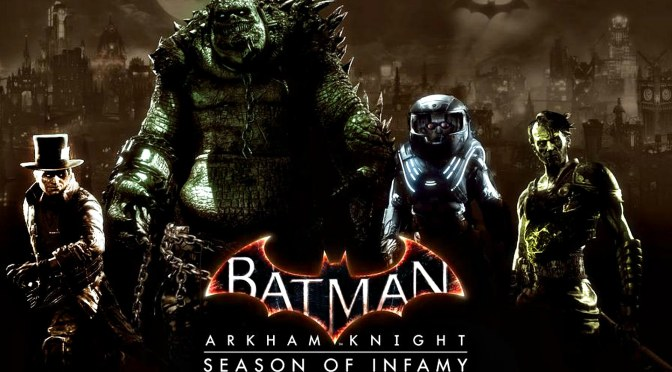 Batman: Arkham Knight Enters The Season Of Infamy As Gotham Is Flooded With Villainous New Missions Today
