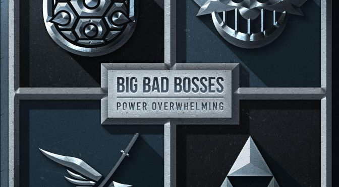 Power Overwhelming Is The Debut Videogame Parody Album From The Big Bad Bosses