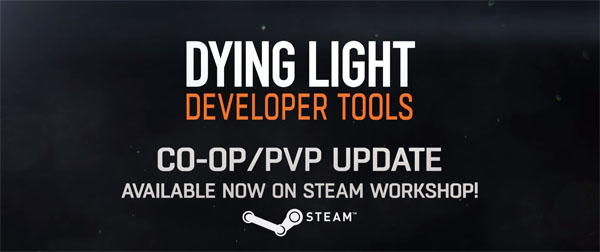 Dying Light Continues To Expand On PC With Deathmatch & PvP, Thanks To The Dev Tools