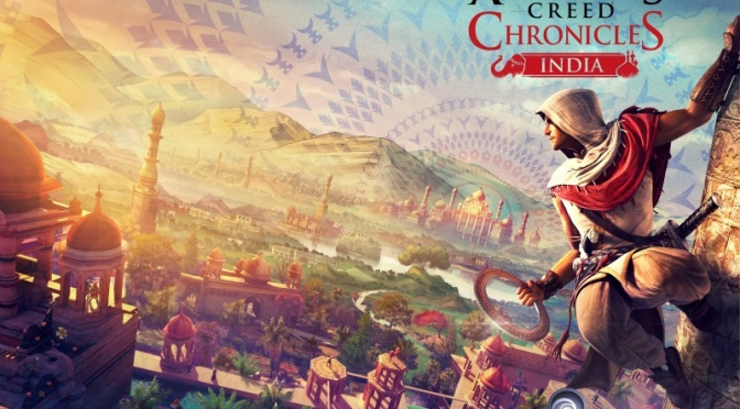 Assassins Creed Chronicles: India Is Available To Download Today, Want To Know When Russia Will Be Available?