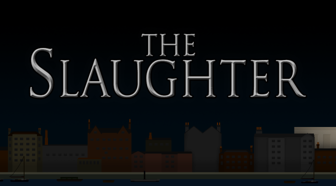 Gritty Noir Point & Click Adventure The Slaughter Takes You To Victorian London In Hunt Of A Serial Killer