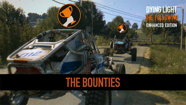 Dying Light: The Following, Enhanced Edition, Goes For The Gold In The Newest Trailer Highlighting The Bounties