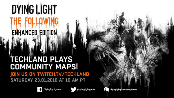 The Dying Light Fan Community Has Created Truly Amazing Maps, Watch The Dying Light Team Play Their Favorites On Twitch