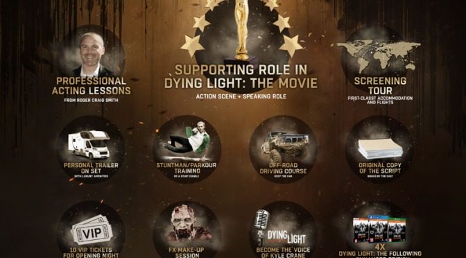 Want A Chance To Win A Supporting Role In Dying Light: The Movie? Find Out How You Can Win A Prize Package Valued At $10,000,000.00
