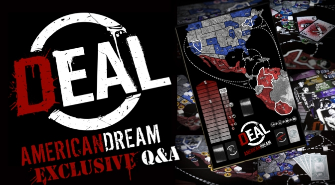 DEAL: American Dream Is Tabletop Strategy At It's Best, An Exclusive Q&A With The Creator